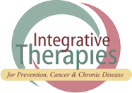 Integrative Therapies for Prevention, Cancer and Chronic Disease